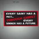 Every saint has a past embroidered patch