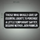 Ben Franklin liberty for safety embroidered patch