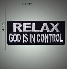 Relax god is in control embroidered patch