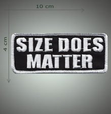 Size does matter embroidered patch