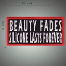 Beauty fades embroidered patch