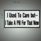 I used to care embroidered patch