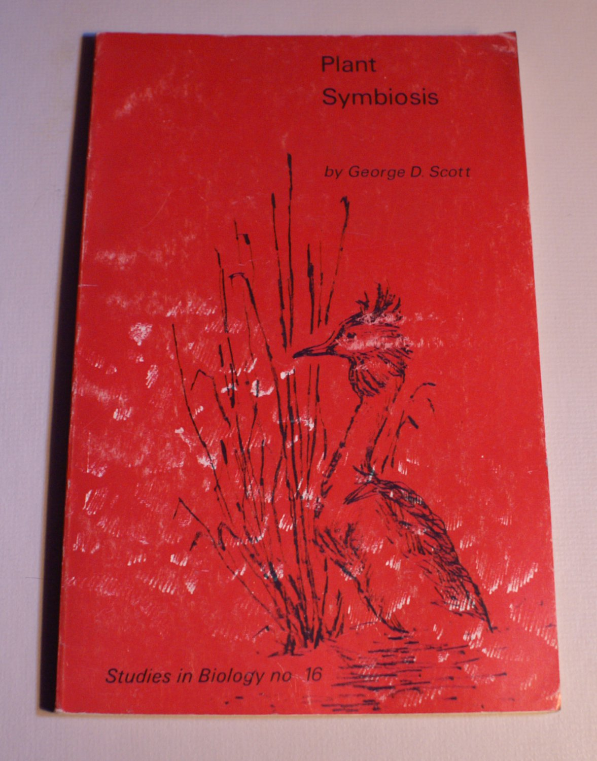 Plant Symbiosis George D. Scott Very Good