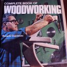 Complete Book of Woodworking Rosario Capotosto Very Good