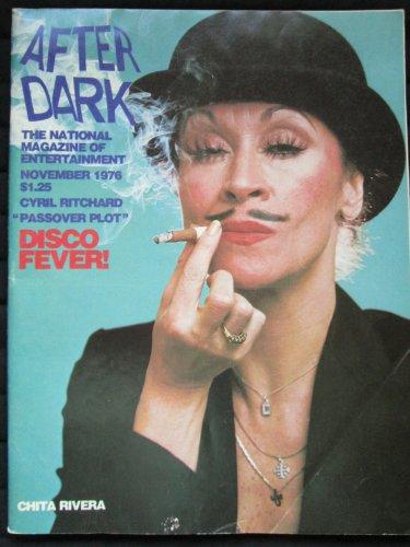 After Dark-November 1976:  Chita Rivera / Disco Fever