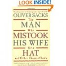 The Man Who Mistook His Wife for a Hat by Oliver Sacks (1998, Paperback)