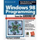 Windows 98 Programming from the Ground Up by Herbert Schildt