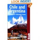 chile & Argentina, 5th: The Bradt Trekking Guide by Tim Burford (Oct 1, 2001