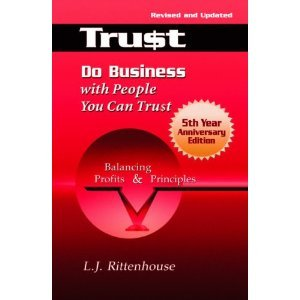 Do Business with People You Can Trust: Balancing Profits and Principles