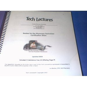 Tech Lectures for the Pharmacy Technician