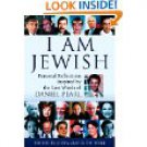1580231837 I Am Jewish: Personal Reflections Inspired by the Last Words of Daniel Pearl