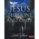 Jesus, the One & Only by Beth Moore (Paperback - Jul 2002) 9780767332750
