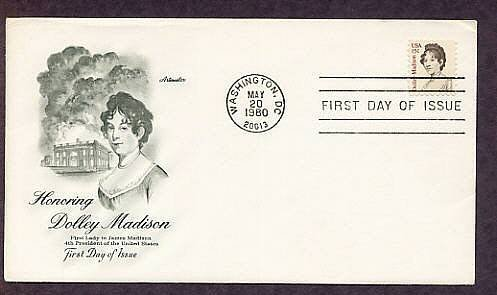Honoring Dolly Madison, First Lady to 4th U.S. President James Madison, First Issue USA