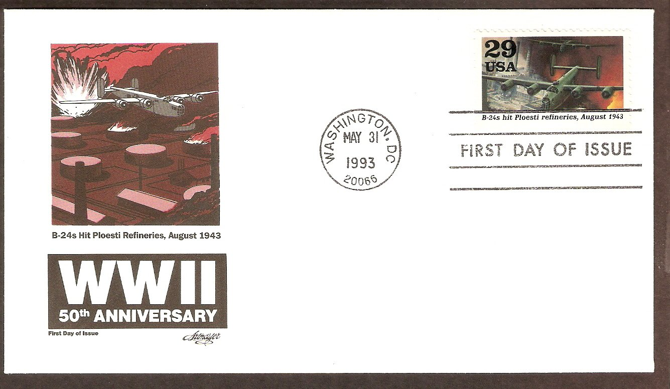 50th Anniversary World War II, 1943 B-24s Hit Ploesti Refineries FDC USA