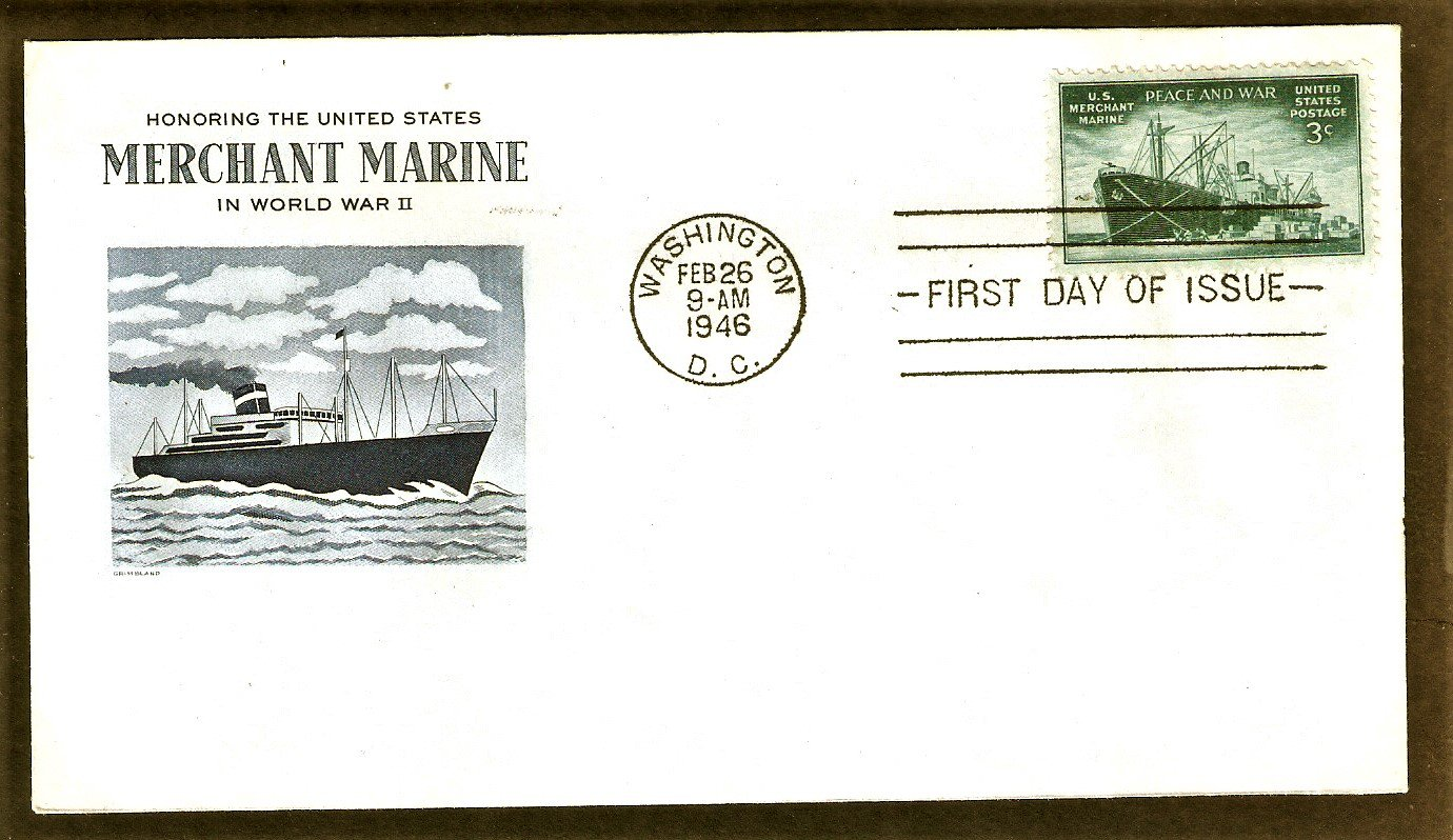 Honoring the Achievements of the Merchant Marine in World War II, Liberty Ship, 1946, Grimsland, FDC
