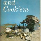Catch'em and Cook'em Cookbook by B Day - Seafood