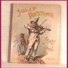Jolly Pastime Story Book 1905 RARE Ship $2.85