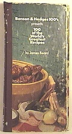 Benson and Hedges 100's World's Greatest Recipes