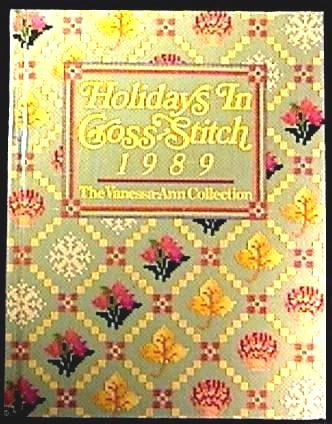Holidays in Cross Stitch by Vanessa-Ann ©1988 Hardcover