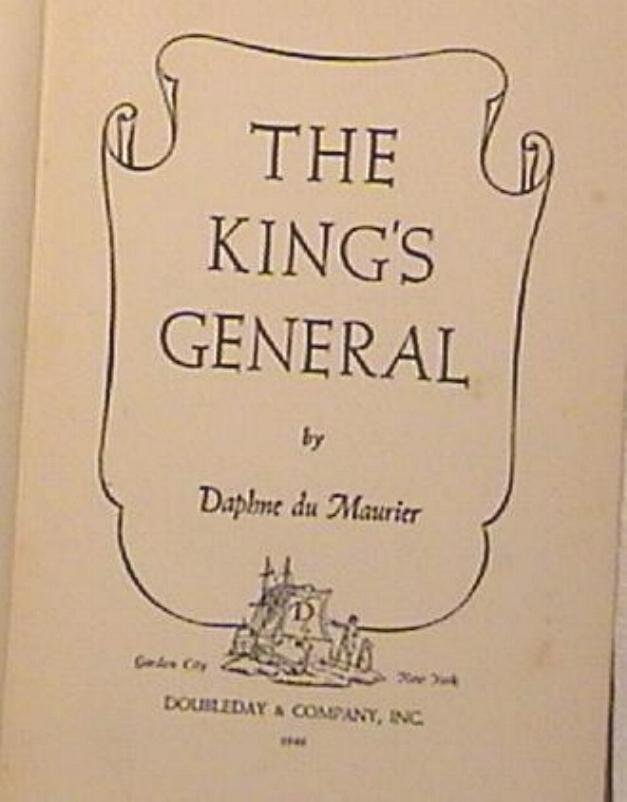 The King's General by Daphne Du Maurier 1st Edition 1946