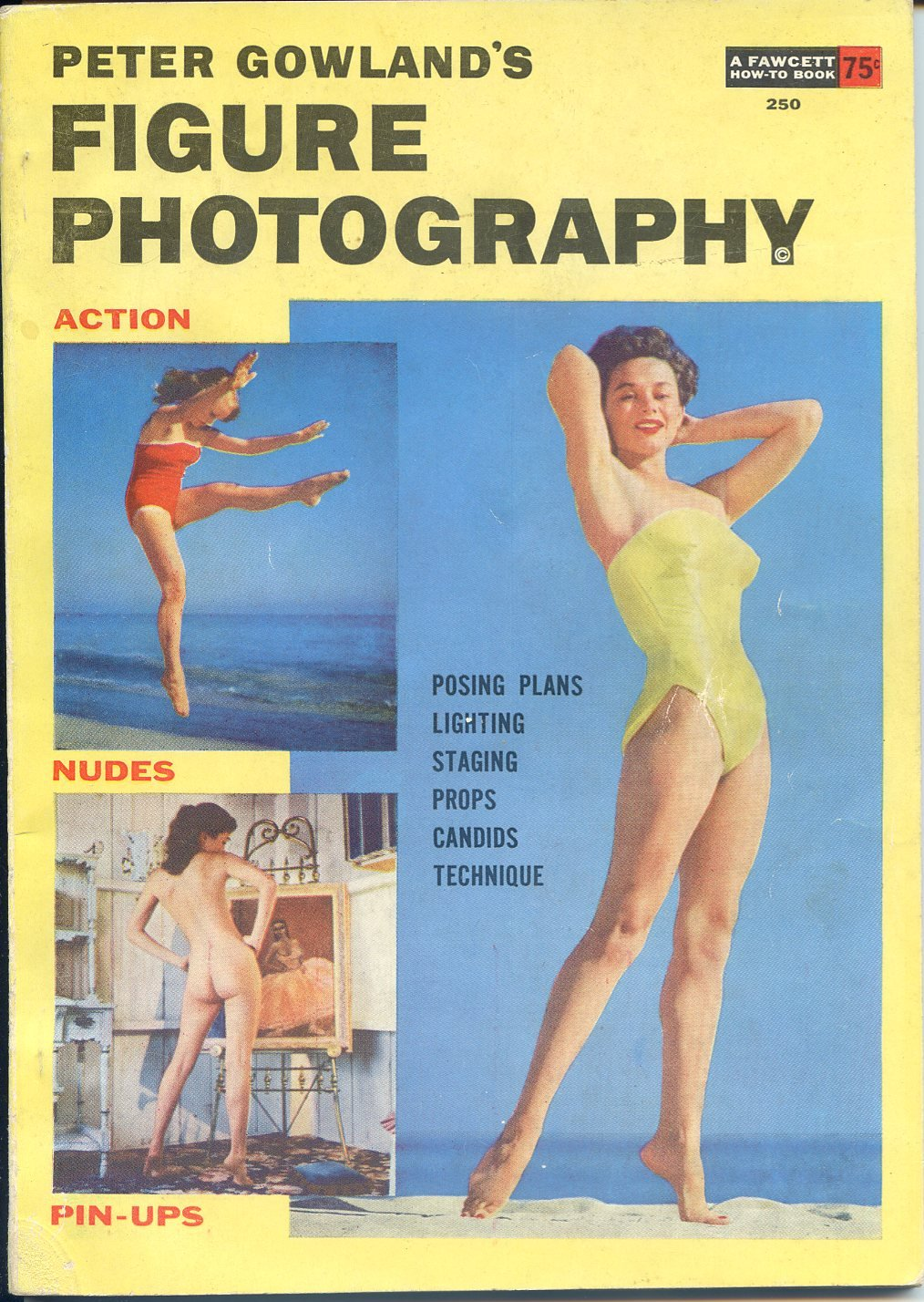 Figure Photography - Action, Nudes, Pin-ups by Peter Gowland ©1954