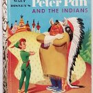 Peter Pan and the Indians 1st Edition Golden Book WDP 1952