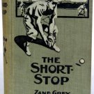 The Short Stop by Zane Grey 1914 - First of Grey's two Baseball Novels