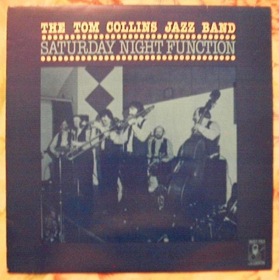 Tom Collins Band - Saturday Night Function SIGNED