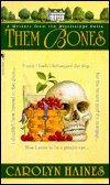 Them Bones by Carolyn Haines