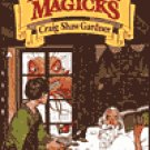 A Malady of Magicks by Craig Shaw Gardner