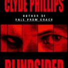 Blindsided by Clyde Phillips