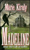 Madeline by Marie Kiraly