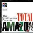 The Smithsonian Presents Total Amazon
