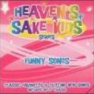 Heaven's Sake Kids Series/Funny Songs