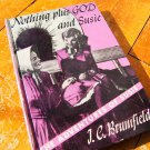 Nothing Plus God and Susie Adventures Book by J.C. Brumfield 1953