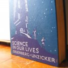 Science In Our Lives Gruenberg-Unzicker Vintage Text Book 1938