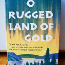 O Rugged Land of Gold Martha Martin 1953 True Story Non-fiction Book