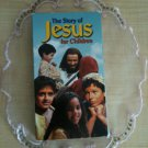 The Story of Jesus for Children VHS
