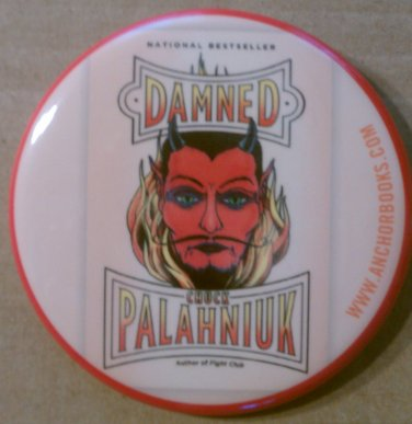 Chuck Palahniuk Damned Button/Pin