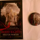 Blood Rights by Kristen Painter w/FREE Button/Pin