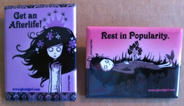 """Ghost Girl """"Rest in Popularity."""" & """"Get an Afterlife!"""" Buttons/Pins Set"""