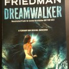 Dreamwalker by C.S. Friedman (Uncorrected Proof)