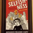 The Age of Selfishness by Darryl Cunningham,Michael Goodwin