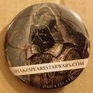 NYCC 2014 Shakespeare's Star Wars Darth Vader Button/Pin Promo
