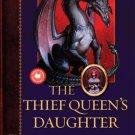 The Thief Queen's Daughter (Lost Journals of Ven Polypheme) by Elizabeth Haydon