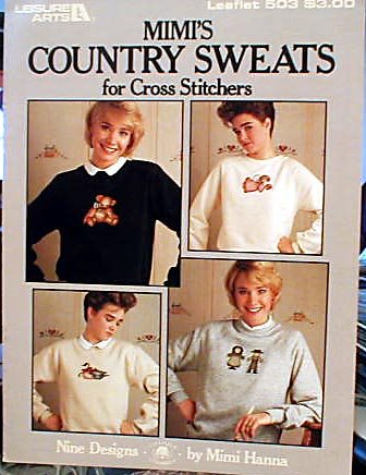 Mimi's Country Sweats for Cross-Stitchers