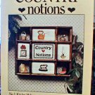 Country Notions - Cross Stitch - EXCELLENT Condition