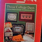Those College Days - From Orientation to Graduation - Cross Stitch in EXCELLENT Condition
