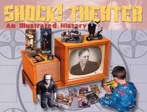 SHOCK! Theater: An Illustrated History