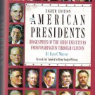 """American Presidents: Biographies of the Chief Executives from Washington to Clinton"""